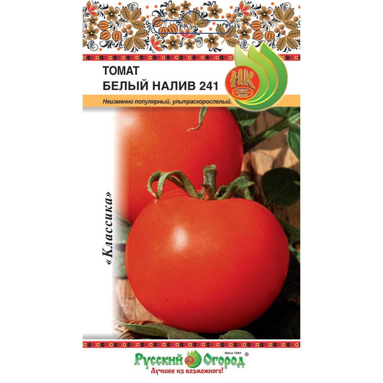 """Томат """"белый налив 241"""": описание и характеристика сорта, фото и особенности выращивания помидор"""